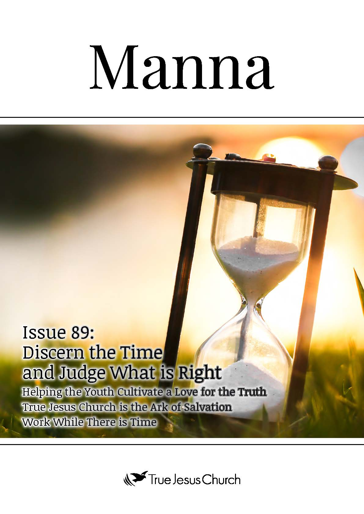 Manna 89: Discern the Time and Judge What is Right